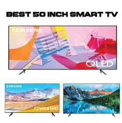 Best 50 Inch Smart TV Reviews Manuals